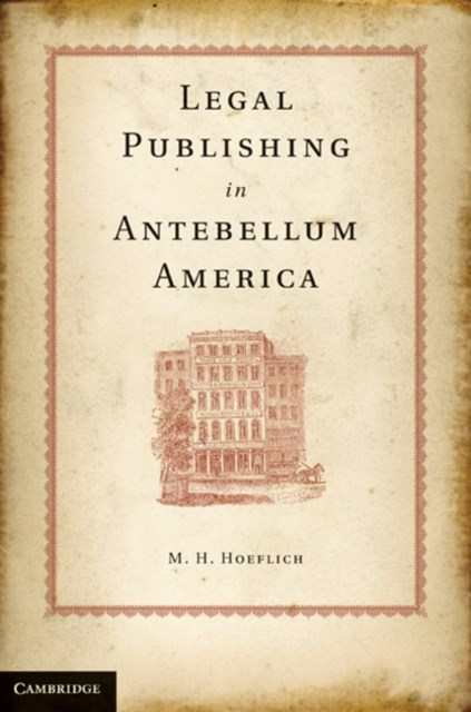 Legal Publishing in Antebellum America