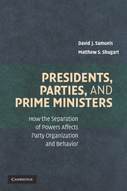 (ebook) Presidents, Parties, and Prime Ministers