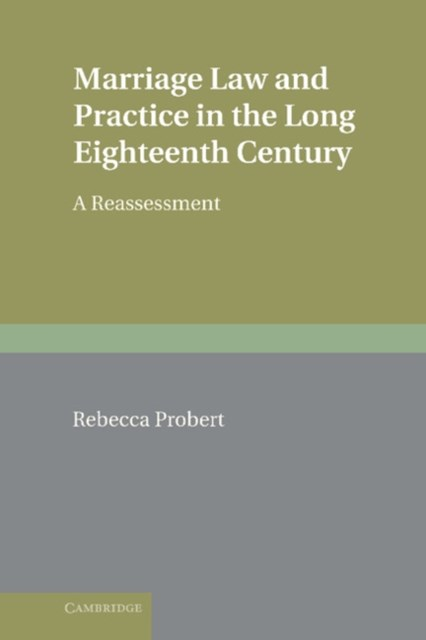 (ebook) Marriage Law and Practice in the Long Eighteenth Century