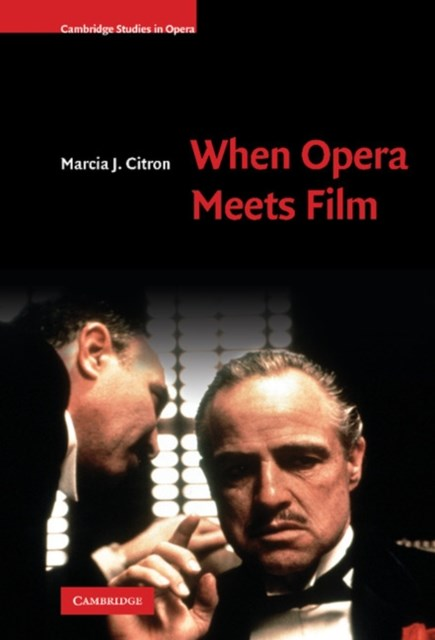 When Opera Meets Film