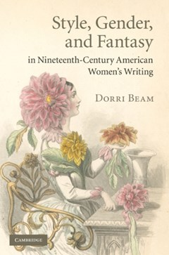 Style, Gender, and Fantasy in Nineteenth-Century American Women