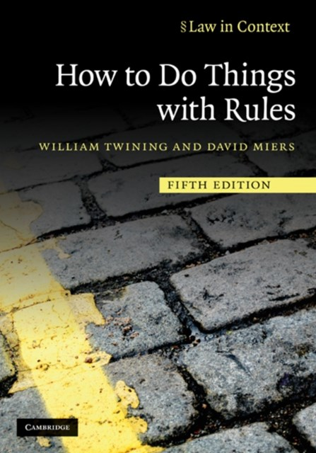 How to Do Things with Rules