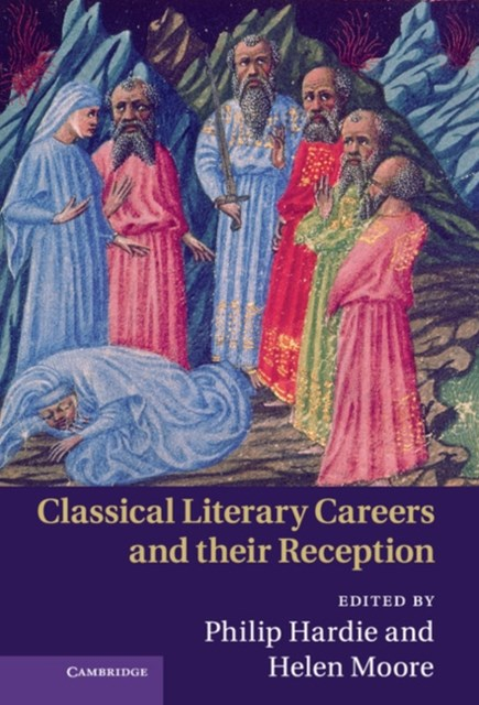(ebook) Classical Literary Careers and their Reception