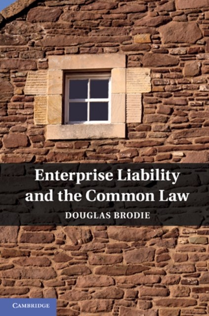 Enterprise Liability and the Common Law