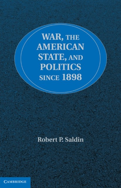 (ebook) War, the American State, and Politics since 1898