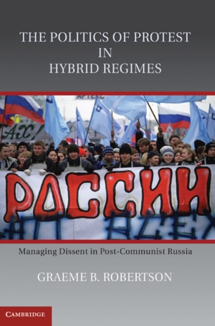 Politics of Protest in Hybrid Regimes