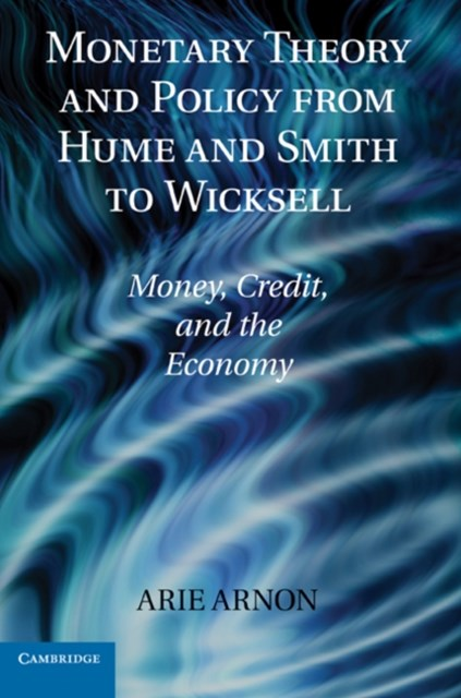 (ebook) Monetary Theory and Policy from Hume and Smith to Wicksell