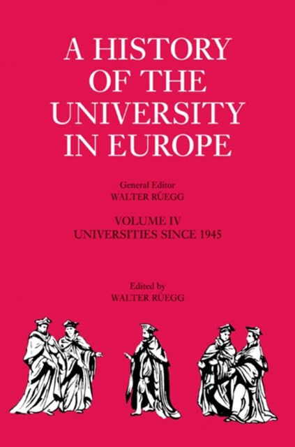 History of the University in Europe: Volume 4, Universities since 1945