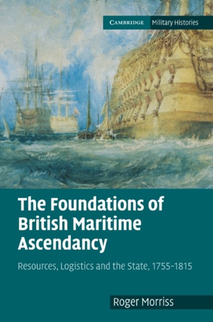 Foundations of British Maritime Ascendancy