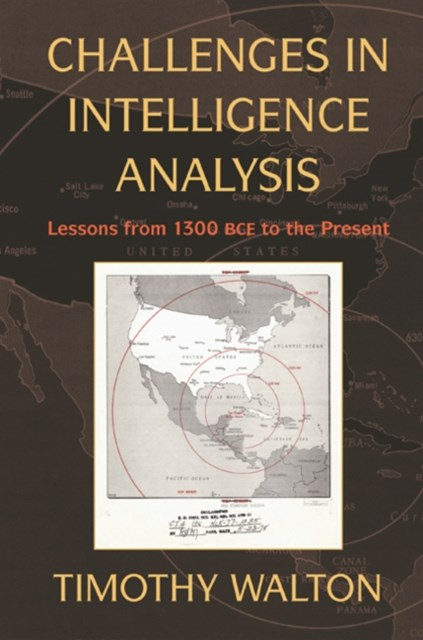 Challenges in Intelligence Analysis