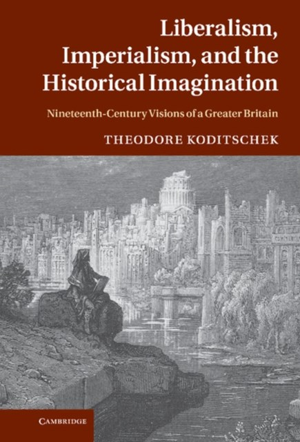 (ebook) Liberalism, Imperialism, and the Historical Imagination