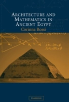(ebook) Architecture and Mathematics in Ancient Egypt