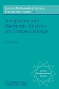 (ebook) Integration and Harmonic Analysis on Compact Groups - Science & Technology Mathematics