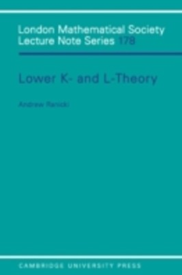 Lower K- and L-theory