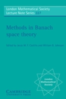 Methods in Banach Space Theory