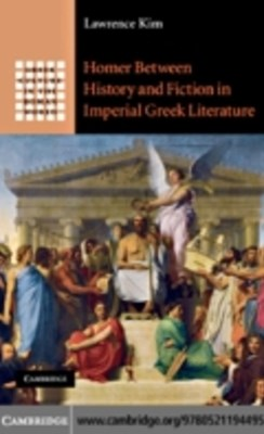 (ebook) Homer between History and Fiction in Imperial Greek Literature