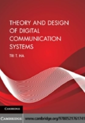 (ebook) Theory and Design of Digital Communication Systems