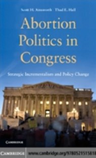 (ebook) Abortion Politics in Congress - Politics Political Issues