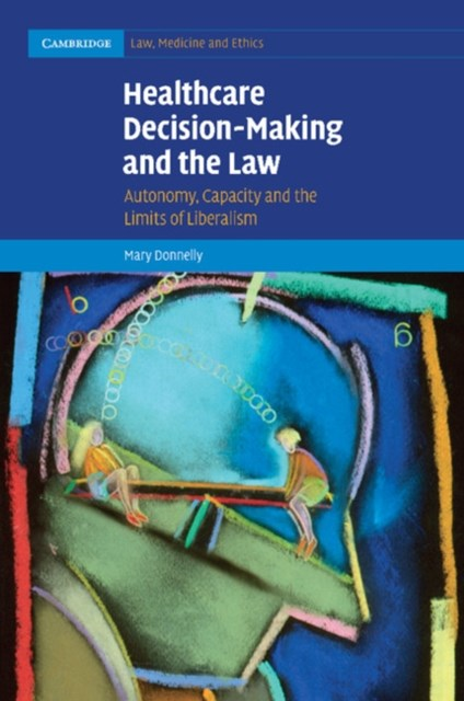 Healthcare Decision-Making and the Law