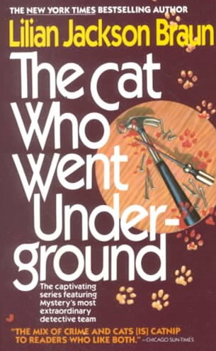The Cat Who Went Under-Ground