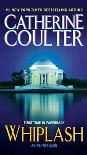 Whiplash by Catherine Coulter (9780515149357) - PaperBack - Crime Mystery & Thriller