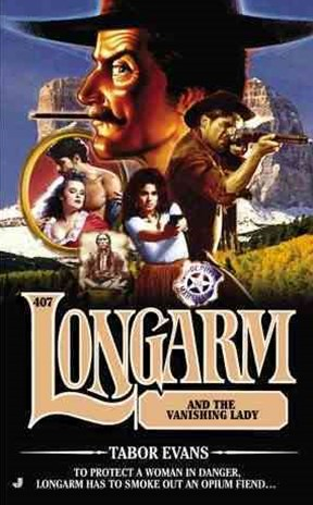 Longarm and the Vanishing Lady