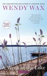 A Week At The Lake by Wendy Wax (9780515155228) - PaperBack - Modern & Contemporary Fiction General Fiction