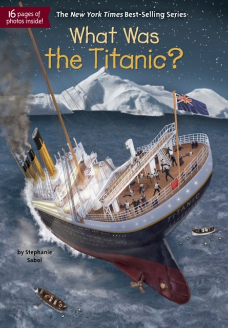 (ebook) What Was the Titanic?