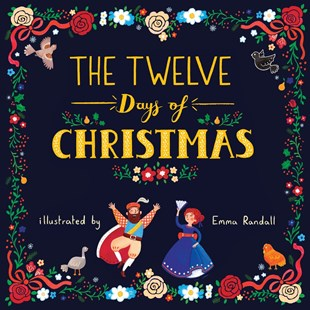 The Twelve Days Of Christmas by EMMA RANDALL (9780515157635) - HardCover - Children's Fiction Classics