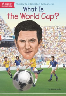 What Is The World Cup? by Bonnie Bader, Stephen Marchesi (9780515158212) - PaperBack - Non-Fiction Biography