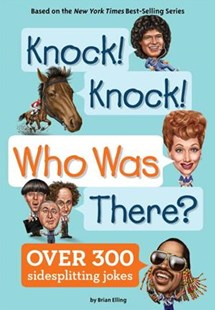 Knock! Knock! Who Was There? by Brian Elling, Who Hq, Andrew Thomson (9780515159325) - PaperBack - Non-Fiction Biography