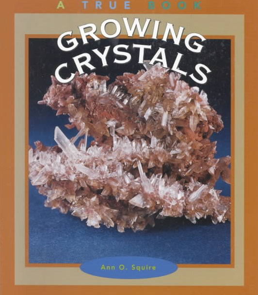 Growing Crystals