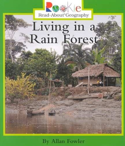 Living in a Rain Forest