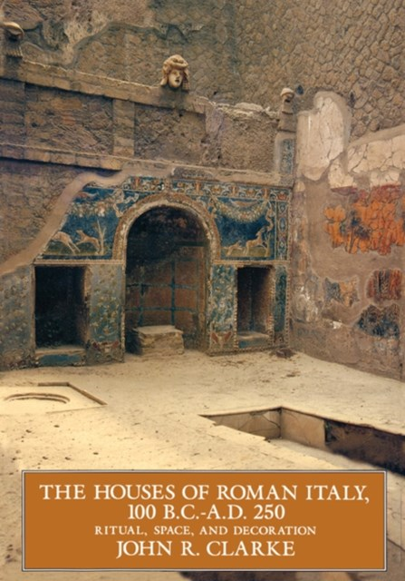 Houses of Roman Italy, 100 BC-AD 250