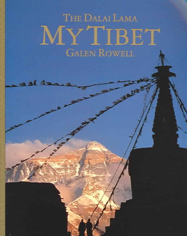 My Tibet, Text by His Holiness the Fourteenth Dalai Lama of Tibet