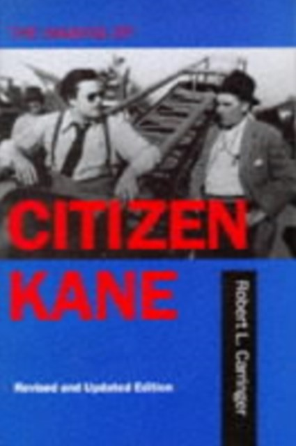 Making of &quote;Citizen Kane&quote;