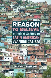 Reason to Believe by David Smilde (9780520249431) - PaperBack - History Latin America
