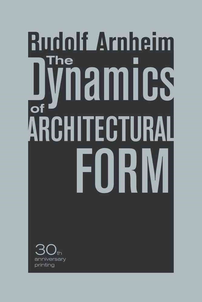 Dynamics of Architectural Form
