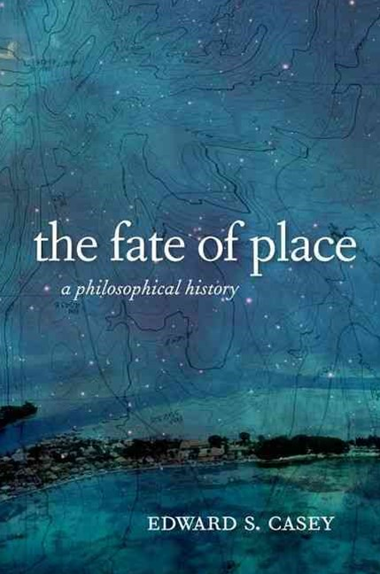 Fate of Place