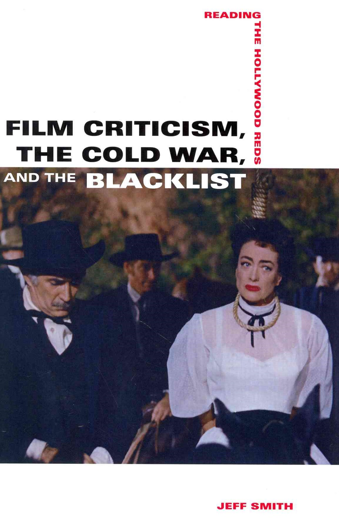 Film Criticism, the Cold War, and the Blacklist