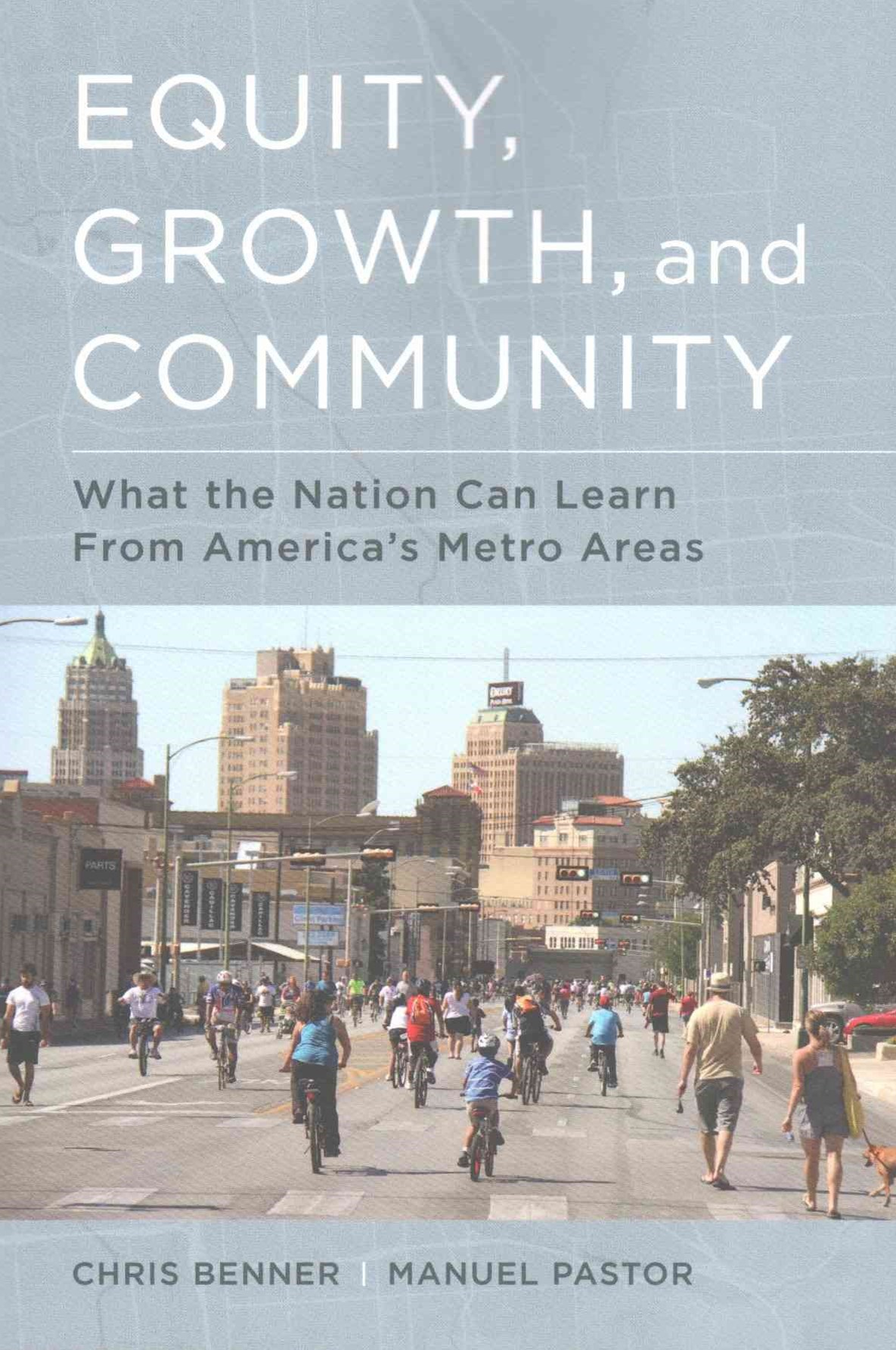 Equity, Growth, and Community