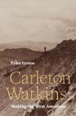 Carleton Watkins: Making the West American