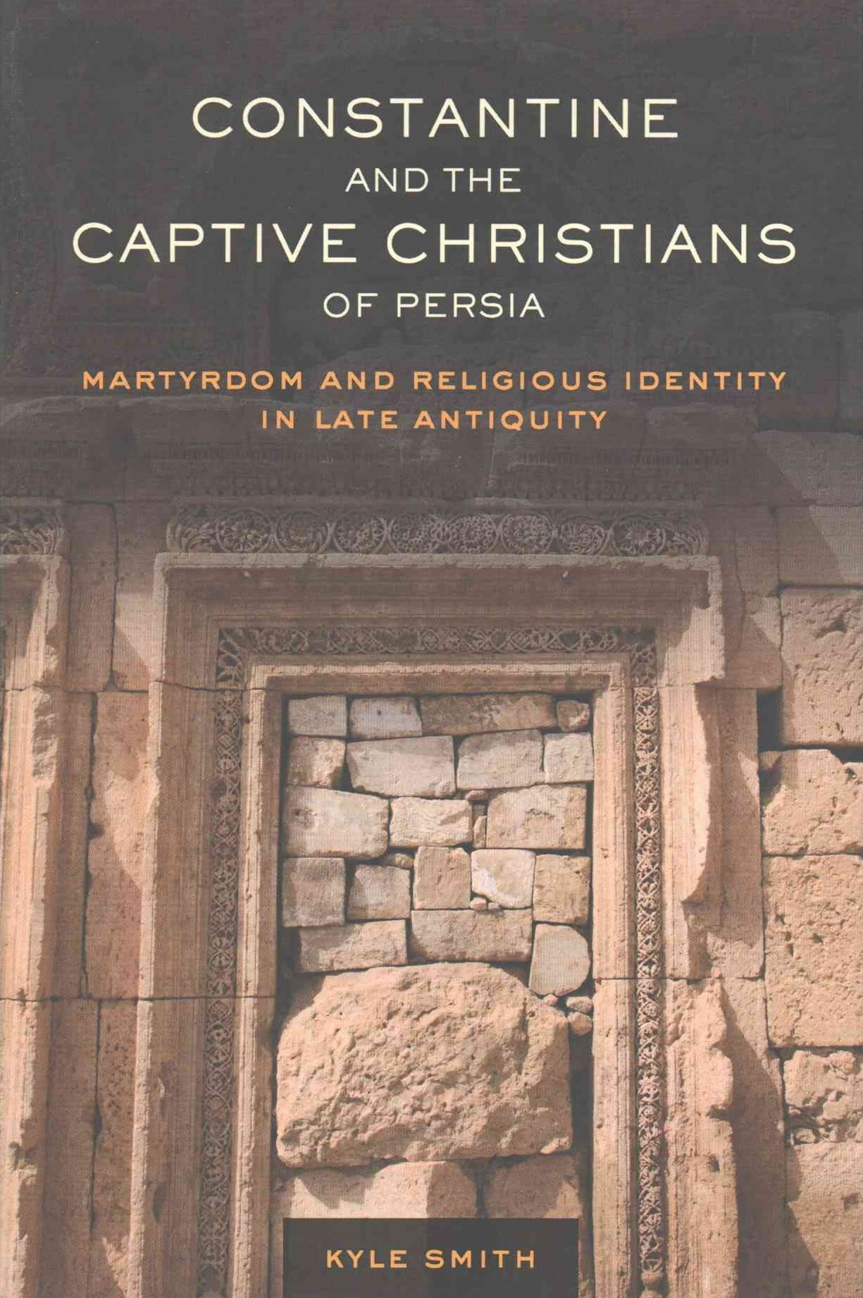 Constantine and the Captive Christians of Persia