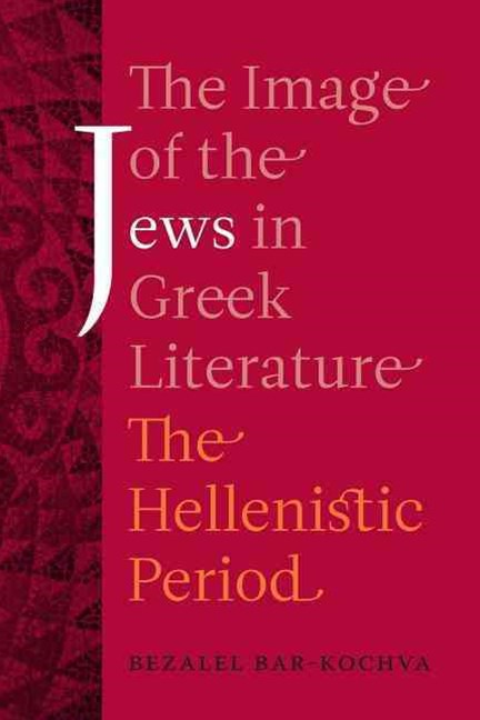 Image of the Jews in Greek Literature