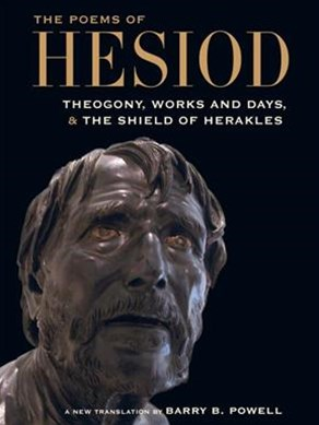 Poems of Hesiod: Theogony, Works and Days, and The Shield