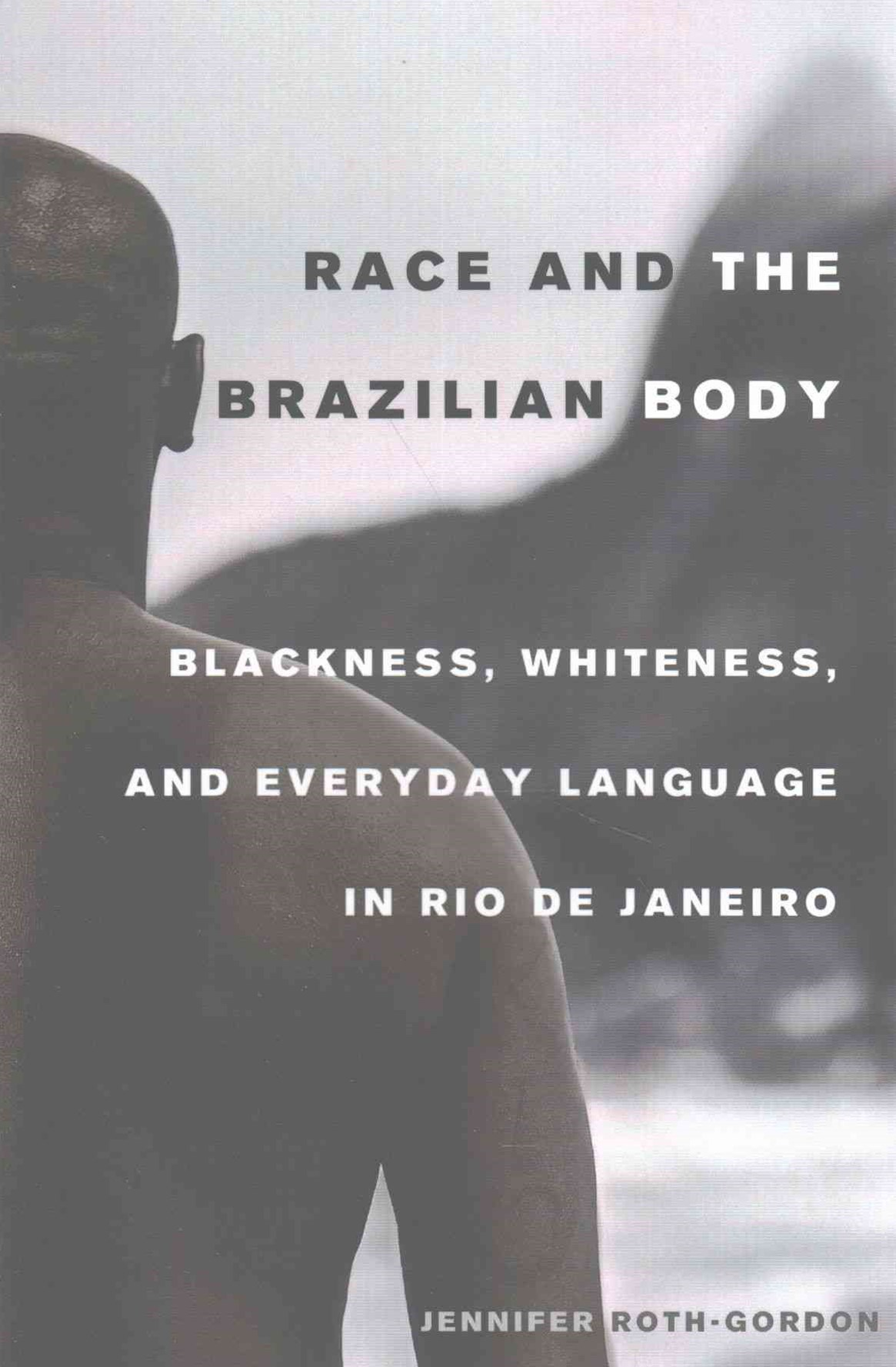 Race and the Brazilian Body