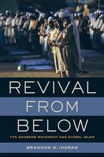 Revival from Below by Brannon D. Ingram (9780520298002) - PaperBack - History Asia