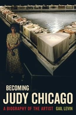 Becoming Judy Chicago