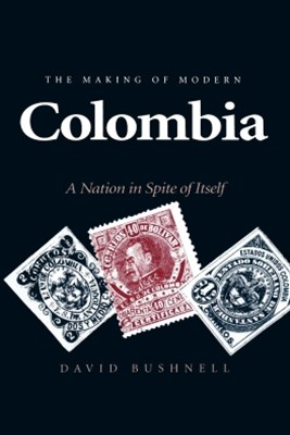 (ebook) The Making of Modern Colombia