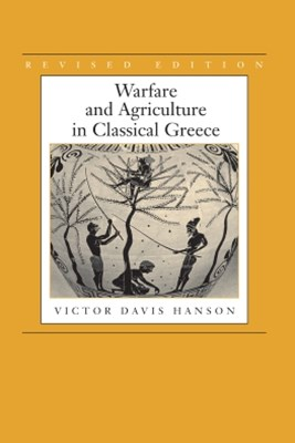 (ebook) Warfare and Agriculture in Classical Greece, Revised edition
